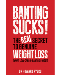 Banting Sucks Paperback - 262 pages